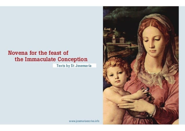 Novena for the feast of the Immaculate Conception Texts by St Josemaria  www.josemariaescriva.info