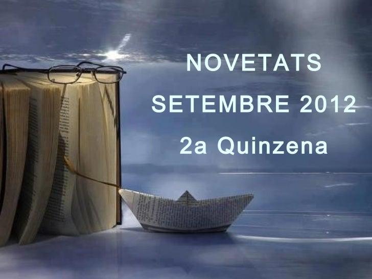 NOVETATSSETEMBRE 2012 2a Quinzena