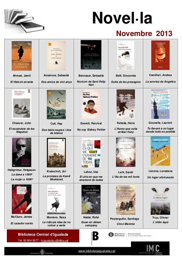 Novel·la Novembre 2013  Ahmad, Jamil  Alzamora, Sebastià  Bennasar, Sebastià  Belli, Gioconda  Camilleri, Andrea  El Halcó...