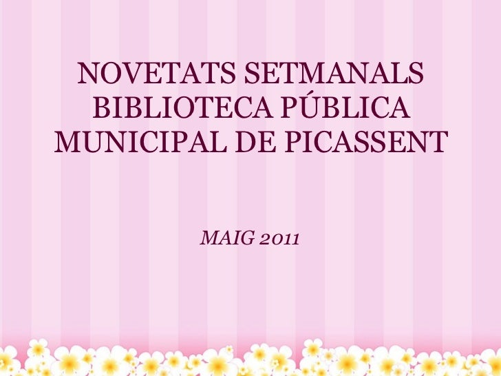 Novetats setmanals biblioteca publica_municipal
