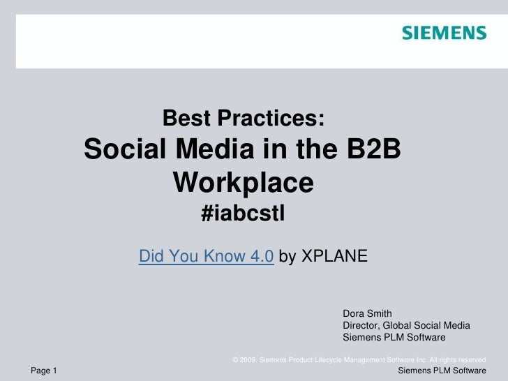 Best Practices: <br />Social Media in the B2B Workplace<br />#iabcstl<br />Did You Know 4.0 by XPLANE<br />Dora Smith<br /...
