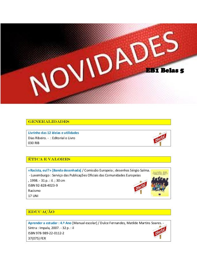 EB1 Belas 5  generalidades Livrinho das 12 ideias e utilidades Dias Ribeiro. - : Editorial o Livro 030 RIB  Ética e valore...