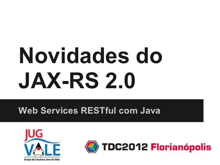 Novidades do JAX-RS 2.0