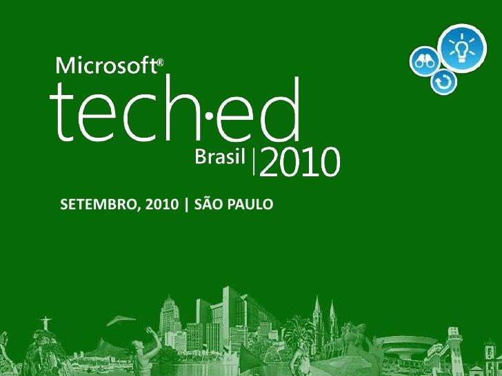 TechEd Brasil 2010 - Novidades e razões para migrar para o microsoft .net framework 4