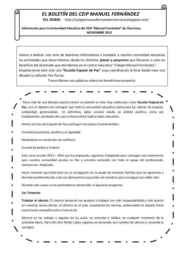 EL BOLETÍN DEL CEIP MANUEL FERNÁNDEZ 951 293805 - http://colegiomanuelfernandezchurriana.blogspot.com/ Información para la...