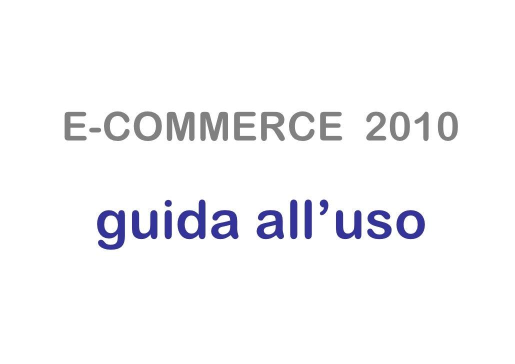 E-COMMERCE 2010   guida all'uso
