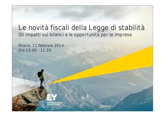 Le novità fiscali della Legge di Stabilità, 11 febbraio 2014