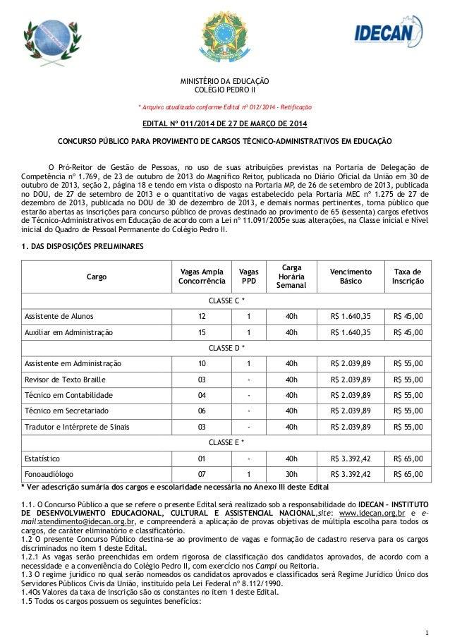 * Arquivo EDITAL CONCURSO PÚBLICO PARA PROVIMENTO O Pró-Reitor de Gestão de Pessoas, Competência nº 1.769, de 23 de outubr...