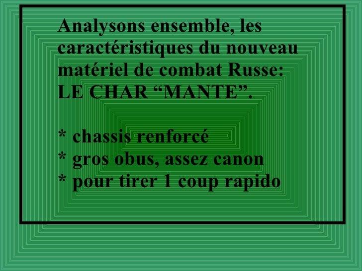 """Analysons ensemble, les caractéristiques du nouveau matériel de combat Russe: LE CHAR """"MANTE"""". * chassis renforcé * gros o..."""