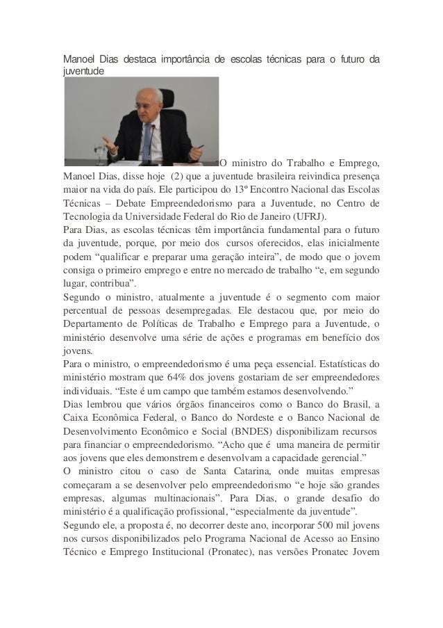 Manoel Dias destaca importância de escolas técnicas para o futuro da juventude O ministro do Trabalho e Emprego, Manoel Di...