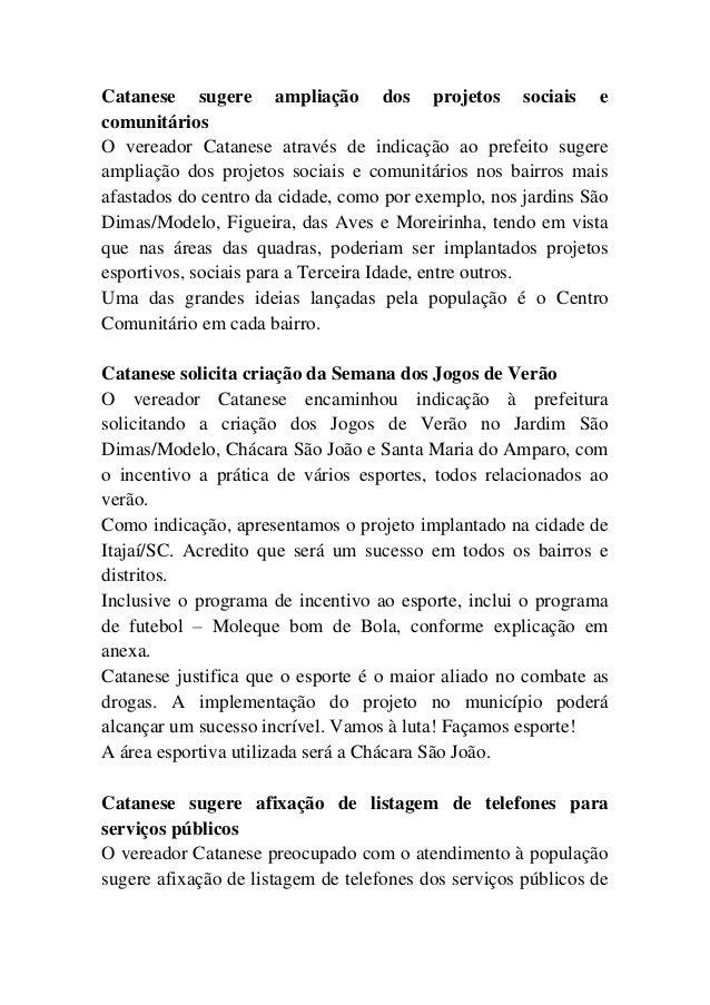 Catanese sugere ampliação dos projetos sociais e comunitários O vereador Catanese através de indicação ao prefeito sugere ...
