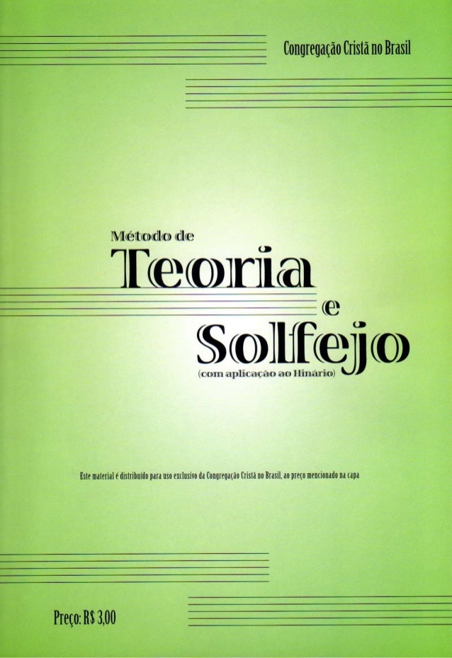 Método de Teoria e Solfejo                            (com exercícios)                      Revisão Fevereiro/2009        ...