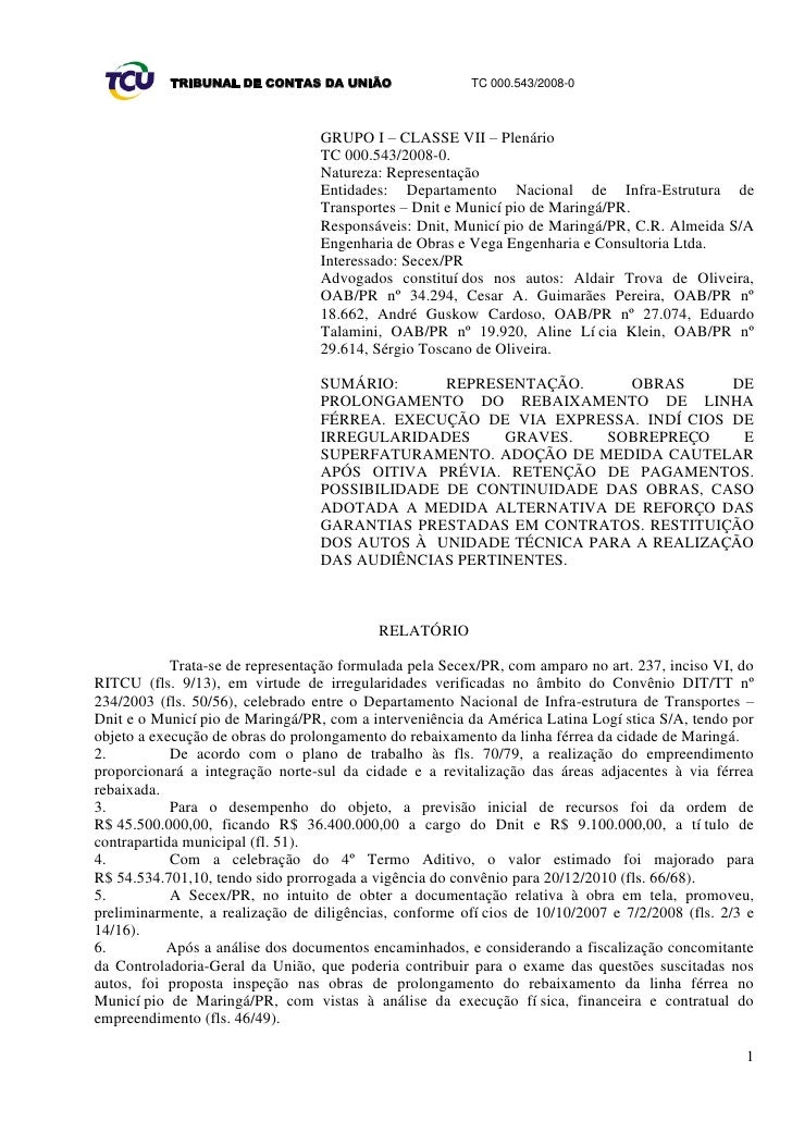 TRIBUNAL DE CONTAS DA UNIÃO                   TC 000.543/2008-0                                      GRUPO I – CLASSE VII ...