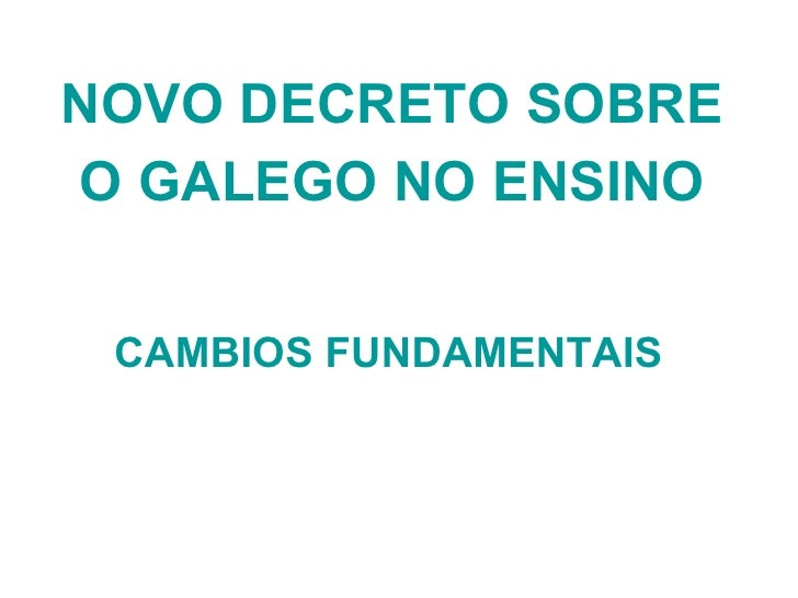 Novo decreto do galego no ensino