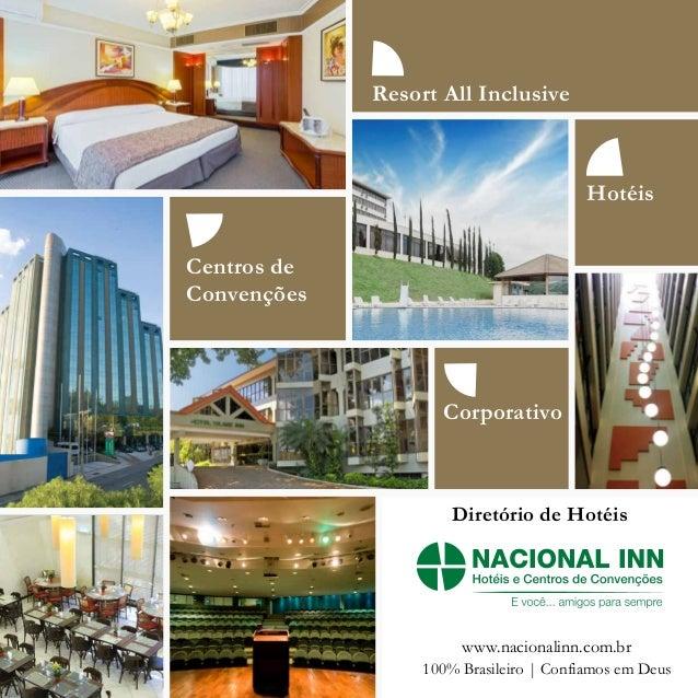 Resort All Inclusive Hotéis Corporativo Centros de Convenções 100% Brasileiro   Confiamos em Deus www.nacionalinn.com.br D...