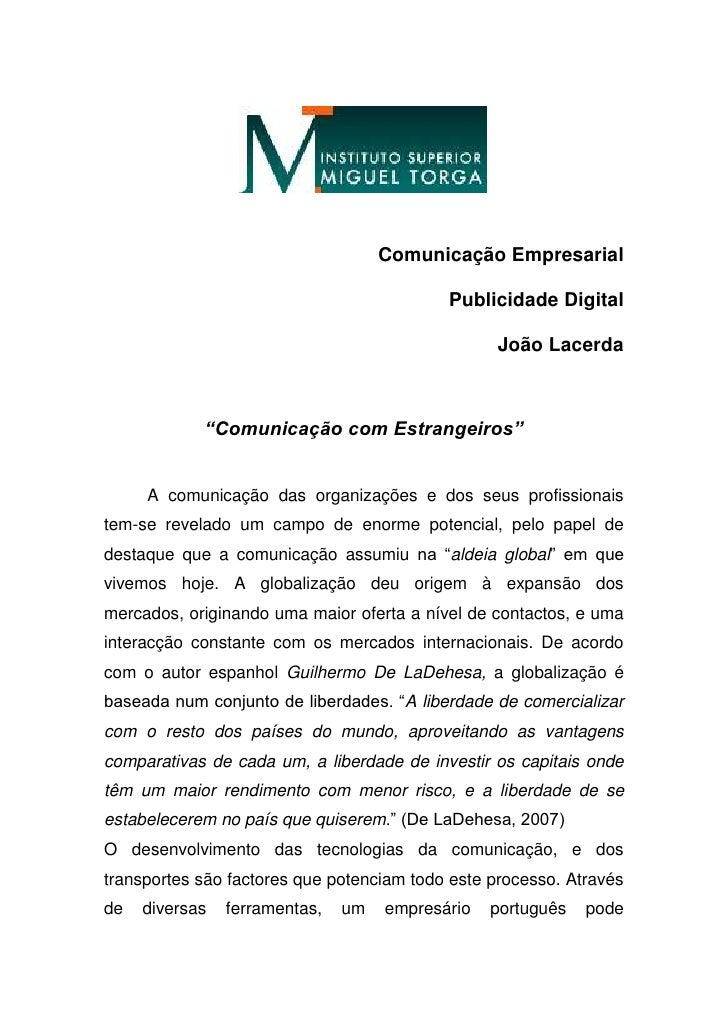 """Comunicação Empresarial <br />Publicidade Digital <br />João Lacerda<br />""""Comunicação com Estrangeiros""""<br />A comunicaçã..."""