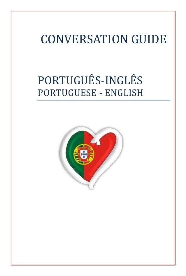 CONVERSATION GUIDEPORTUGUES-INGLESPORTUGUESE - ENGLISH