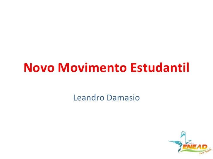 Novo Movimento Estudantil Leandro Damasio
