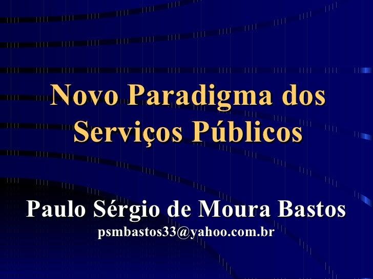 Novo paradigma dos serviços públicos