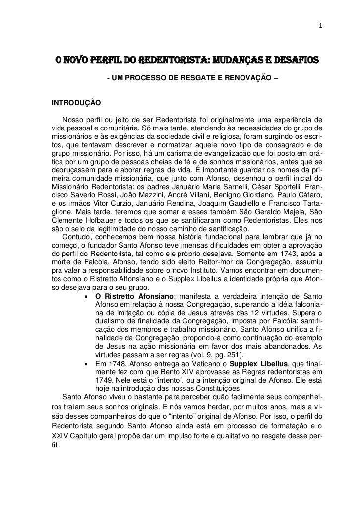 1 O NOVO PERFIL DO REDENTORISTA: MUDANÇAS E DESAFIOS                 - UM PROCESSO DE RESGATE E RENOVAÇÃO –INTRODUÇÃO     ...