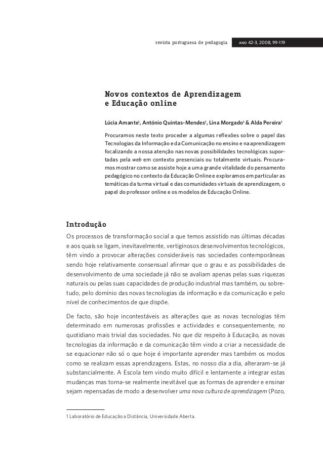 revista portuguesa de pedagogia  ano 42-3, 2008, 99-119  Novos contextos de Aprendizagem e Educação online Lúcia Amante, A...