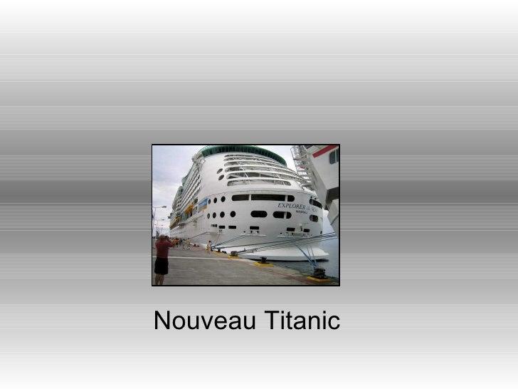Nouveau Titanic