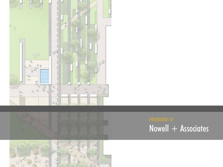 introduction toNowell + Associates