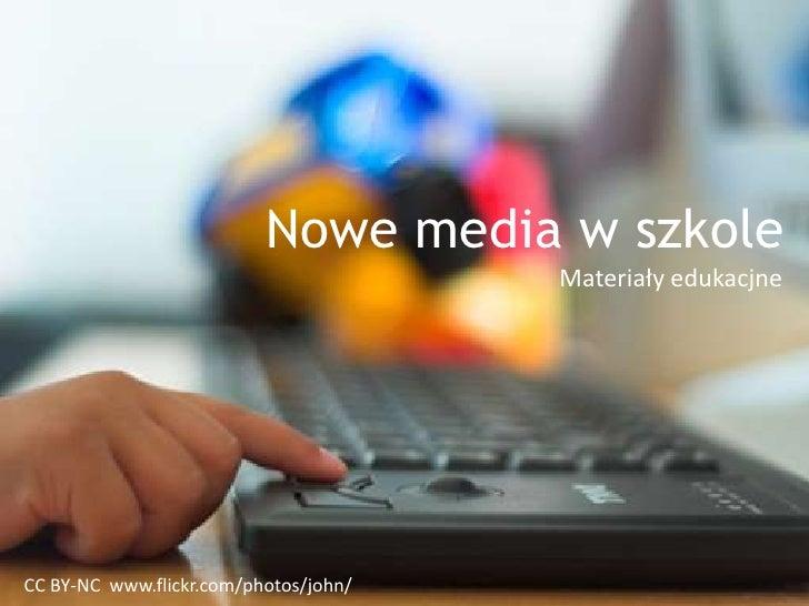 Nowe media w szkole