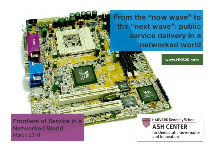 The Now Wave to the Next Wave: public service delivery in a networked world