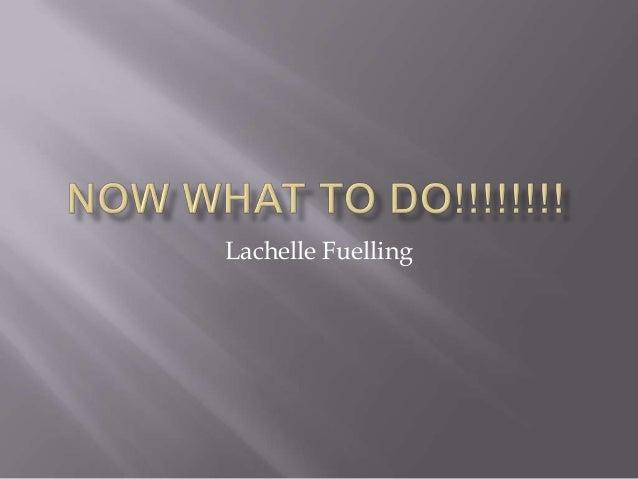 Lachelle Fuelling