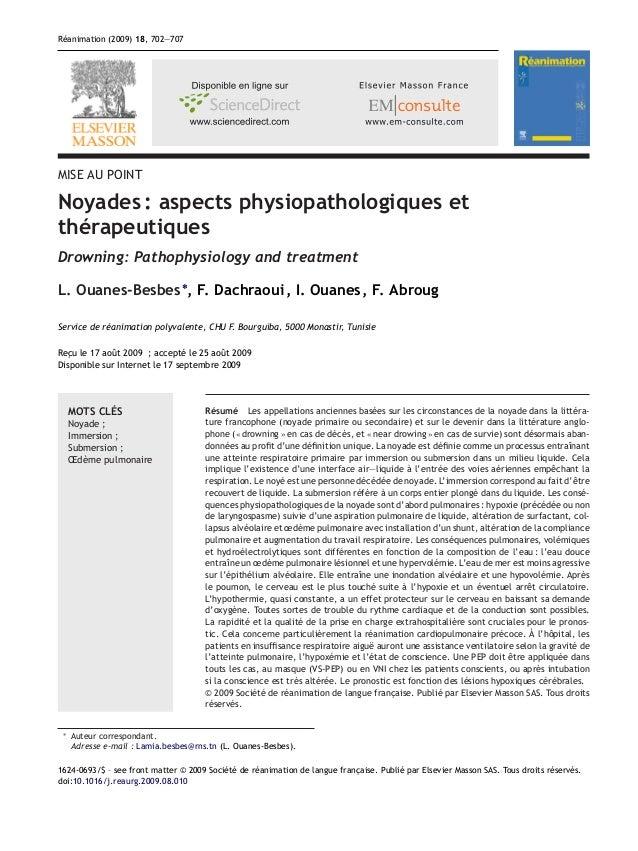 Réanimation (2009) 18, 702—707 MISE AU POINT Noyades : aspects physiopathologiques et thérapeutiques Drowning: Pathophysio...