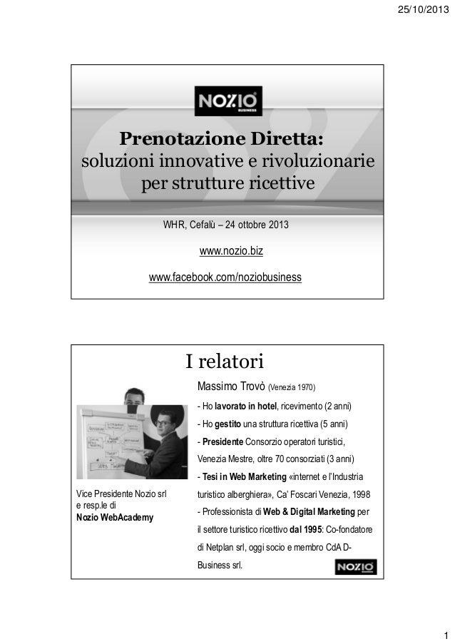 Prenotazione Diretta: soluzioni innovative e rivoluzionarie per strutture ricettive - Nozio Business WHR Destination Sicilia 2013