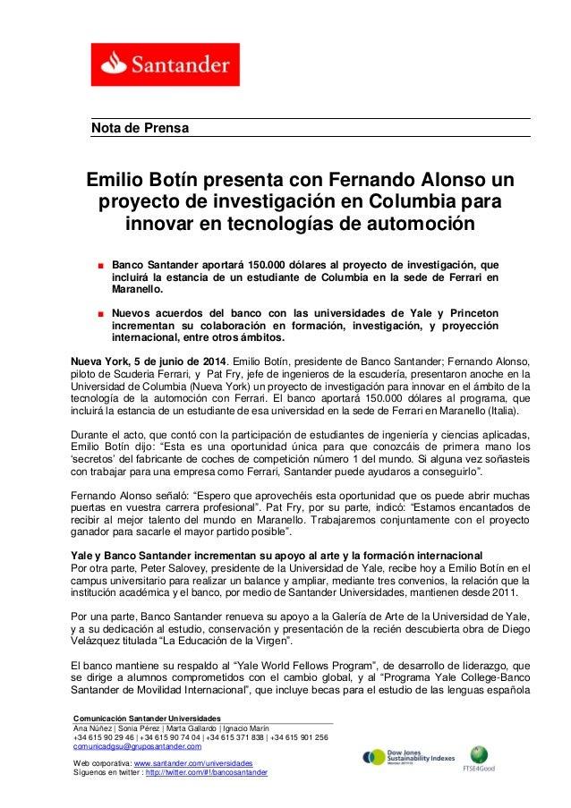 Emilio Botín presenta con Fernando Alonso un proyecto de investigación en Columbia para innovar en tecnologías de automoción