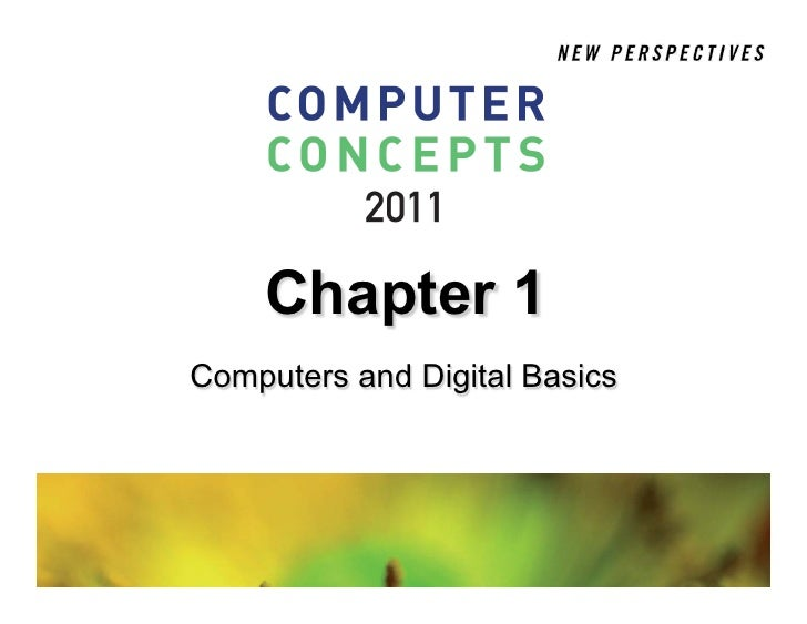 Chapter 1Computers and Digital Basics
