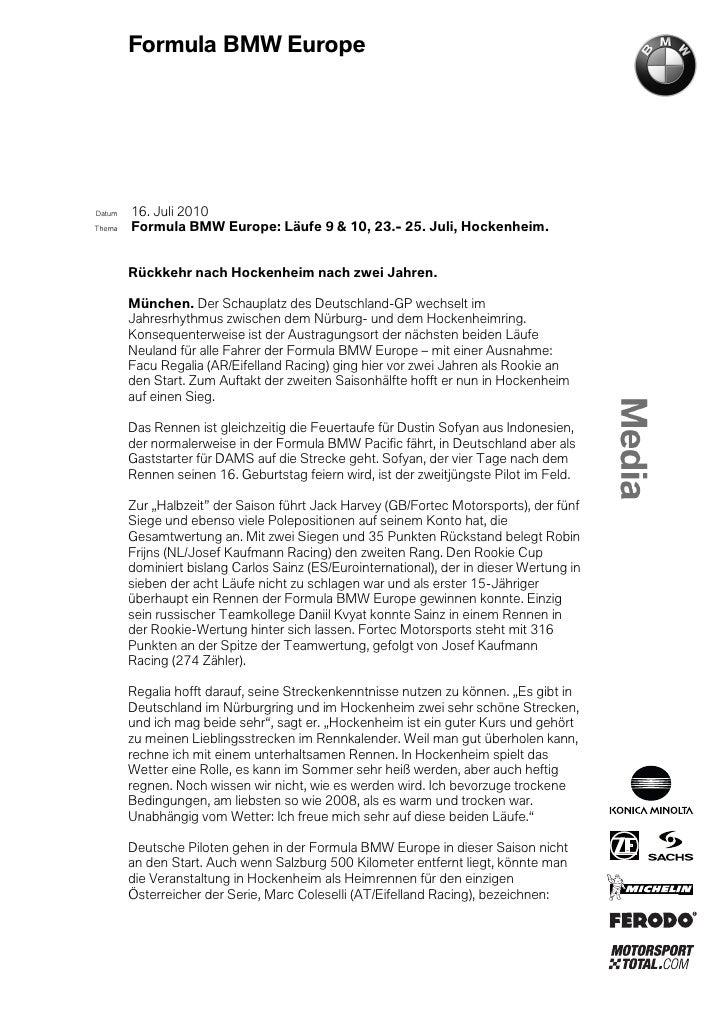 Formula BMW EuropeDatum   16. Juli 2010Thema   Formula BMW Europe: Läufe 9 & 10, 23.- 25. Juli, Hockenheim.        Rückkeh...