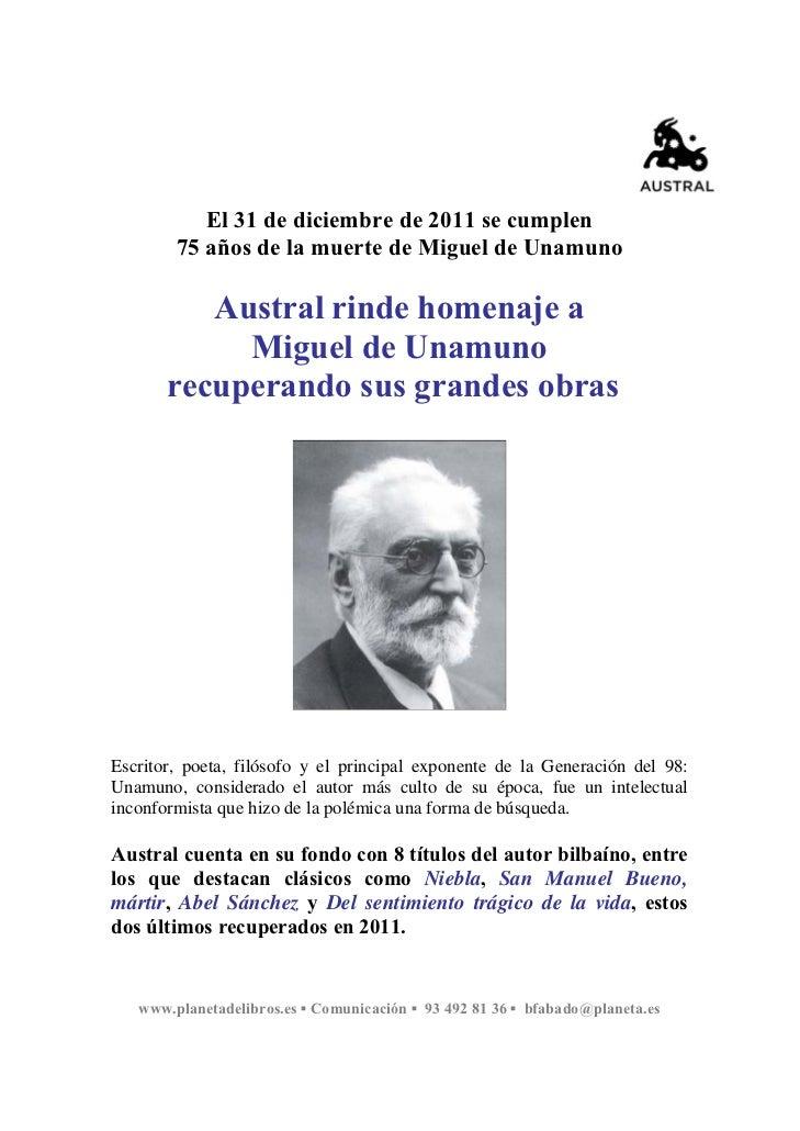 El 31 de diciembre de 2011 se cumplen        75 años de la muerte de Miguel de Unamuno          Austral rinde homenaje a  ...