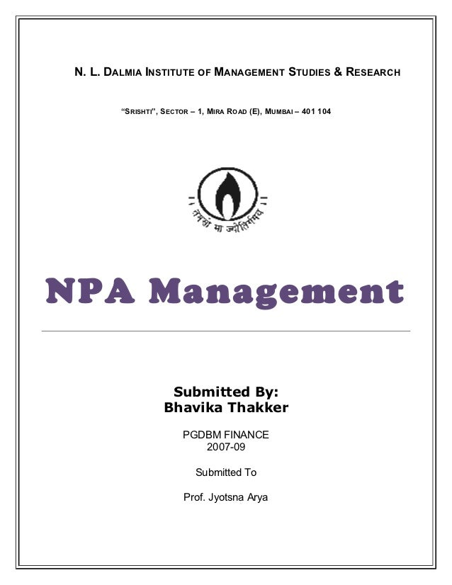 "N. L. DALMIA INSTITUTE OF MANAGEMENT STUDIES & RESEARCH        ""SRISHTI"", SECTOR – 1, MIRA ROAD (E), MUMBAI – 401 104NPA M..."