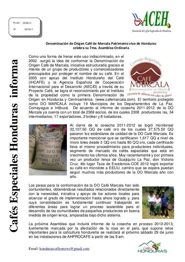 Email: hondurascoffeenews@gmail.com Denominación de Origen Café de Marcala Patrimonio vivo de Honduras celebra su 7ma. Asa...