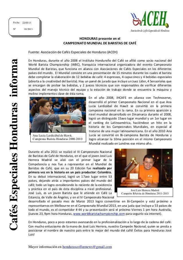 Mayor información en hondurascoffeenews@gmail.com HONDURAS presente en el CAMPEONATO MUNDIAL DE BARISTAS DE CAFÉ Fuente: A...