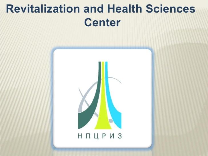 RevitalizationandHealthSciencesCenter