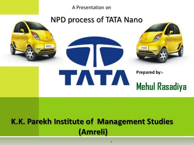 life cycle introduction for tata nano This case and the accompanying three-part theory-based movie describe tata motors' strategic move to create and launch the tata nano.