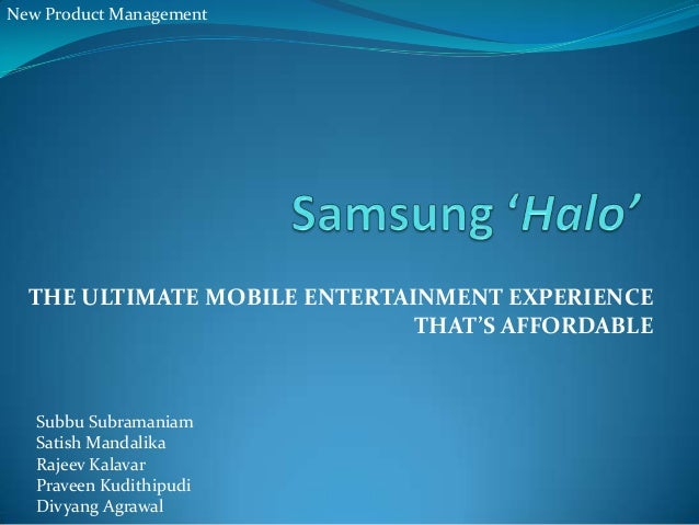 New Product Development & Marketing - Samsung Tablet
