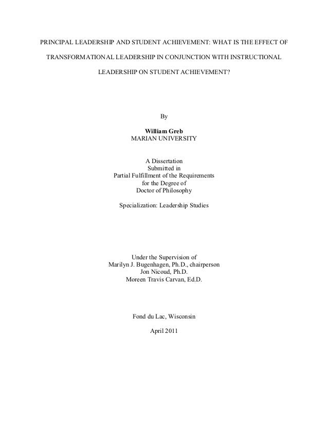 PRINCIPAL LEADERSHIP AND STUDENT ACHIEVEMENT: WHAT IS THE EFFECT OF TRANSFORMATIONAL LEADERSHIP IN CONJUNCTION WITH INSTRU...