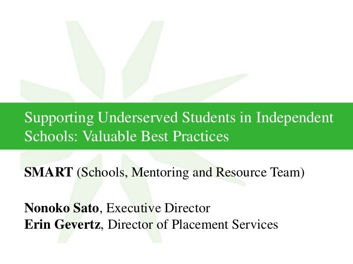 Supporting Underserved Students in Independent Schools: Valuable Best Practices<br />SMART (Schools, Mentoring and Resourc...