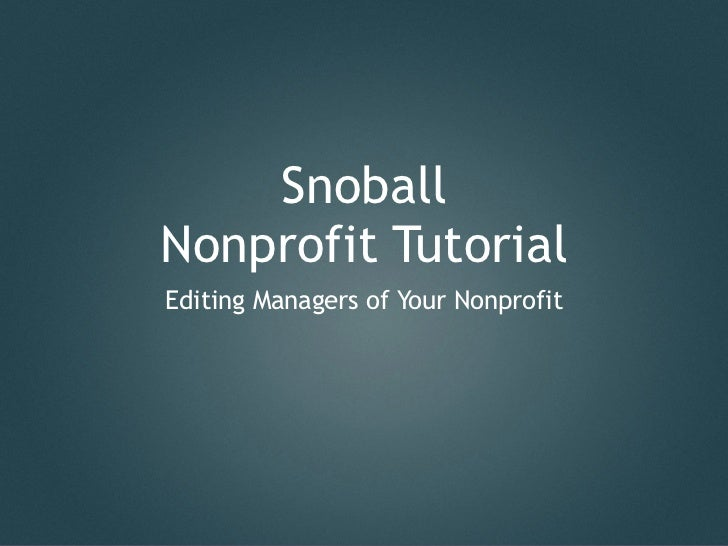 SnoballNonprofit TutorialEditing Managers of Your Nonprofit