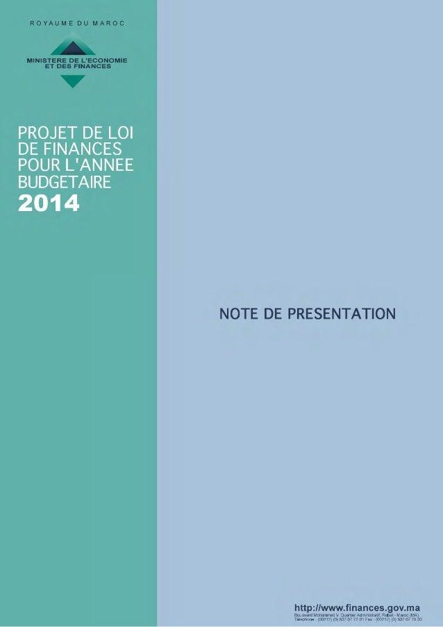 PROJET DE LOI DE FINANCES POUR L'ANNEE 2014  « Nous avons la ferme volonté de maintenir le cap pour parachever les institu...