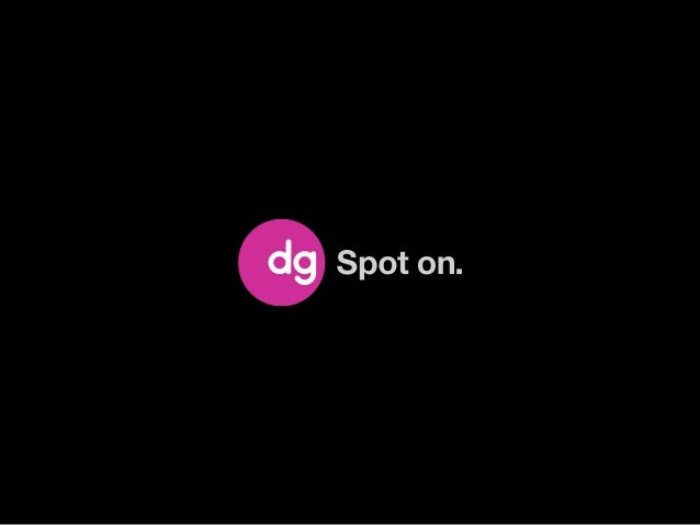 Powering 22 of top 25 brands96 of top 100 advertisers rely on DG