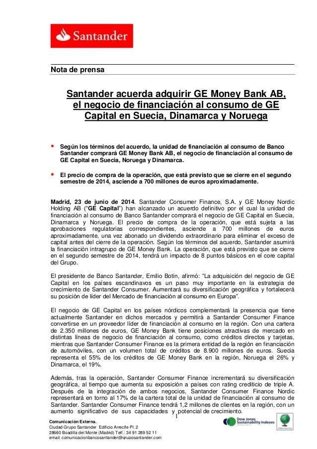 Santander acuerda adquirir GE Money Bank AB, el negocio de financiación al consumo de GE Capital en Suecia, Dinamarca y Noruega