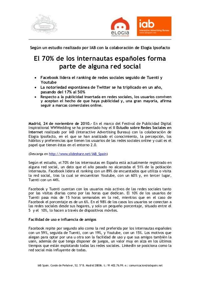 IAB Spain. Conde de Peñalver, 52. 5º B. Madrid 28006. t.: 91 402.76.99. e.: comunicacion@iabspain.net Según un estudio rea...