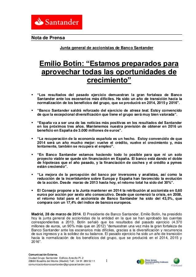 """Junta general de accionistas 2014  Emilio Botín: """"Estamos preparados para aprovechar todas las oportunidades de crecimiento"""""""